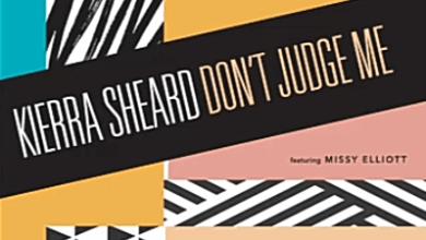 Don't Judge Me by Kierra Sheard and Missy Elliott