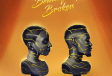Beautifully Broken by Charlz Dogo and Lola Ade