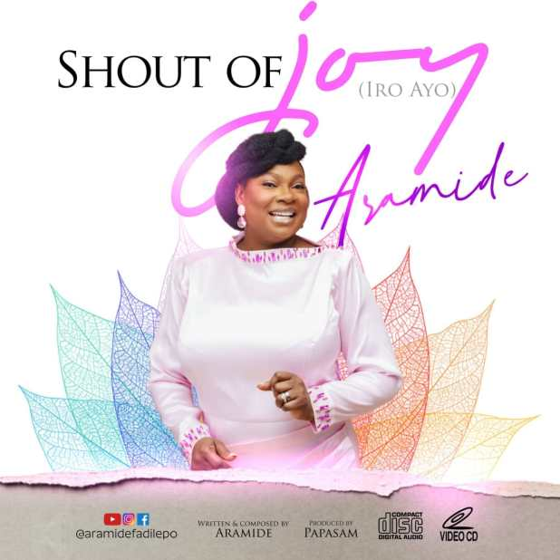 Shout of Joy by Aramide official music video