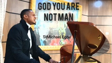 God, You Are Not Man by StMichael Egbe
