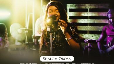 Just A Lil Faith by TSBP & Shalom Obosa