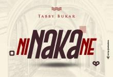 Ni Naka Ne by Tabby Bukar