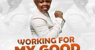 Working For My Good by Temi For Christ