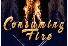 Consuming Fire by Tony Zino and The Ark Bearers