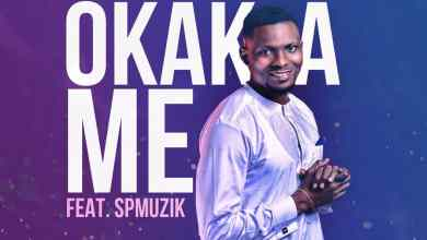 Okaka Me by Tonycomb and SP Music