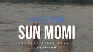 Sunmomi by Korede Bello Vicstar cover
