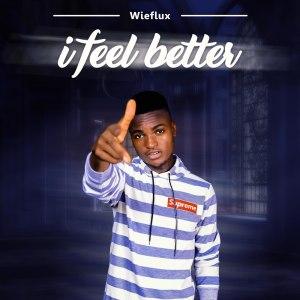 I Feel Better by Wieflux