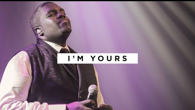 I'm Yours by William McDowell
