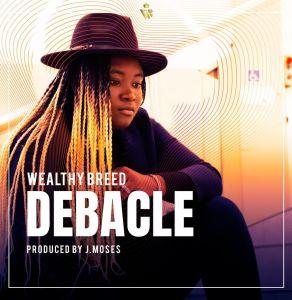 Debacle by Worthy Breed