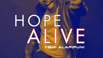 Hope Alive by Yemi Alafifuni