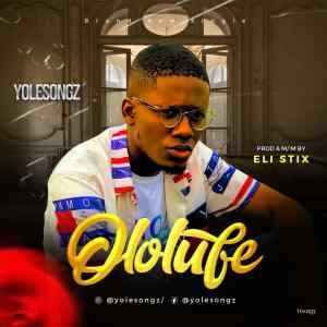 Ololufe by Yolesongz