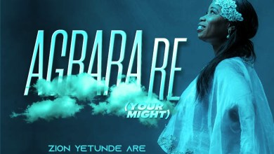 Agbara Re by Zion Yetunde Are