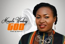 Miracle Working God by Blessing Ijachi