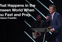 What Happens When We Fast and Pray by Jentezen Franklin