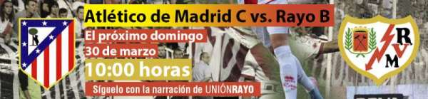 Atlético de Madrid C - Rayo Vallecano B