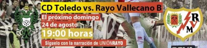 CD Toledo - Rayo Vallecano B