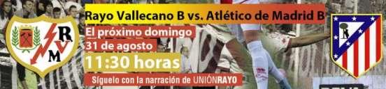 Cabecera Rayo Vallecano B - Atlético de Madrid B