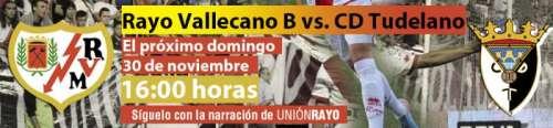 Cabecera Rayo Vallecano B - Tudelano