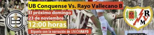 Cabecera UB Conquense - Rayo Vallecano B