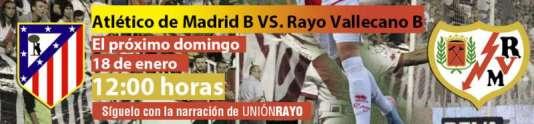 Cabecera Atletico de Madrid B - Rayo Vallecano B