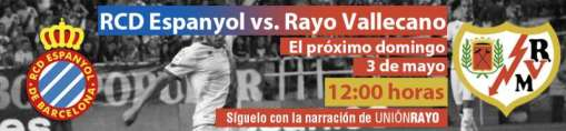 Cabecera Espanyol - Rayo Vallecano