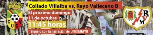 Cabecera Collado Villalba - Rayo Vallecano B