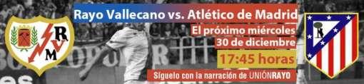 Cabecera Rayo Vallecano - Atlético de Madrid