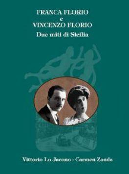 Questa immagine ha l'attributo alt vuoto; il nome del file è Franca-Florio-e-Vincenzo-Florio-due-miti-di-Sicilia-di-Vittorio-Lo-Jacono.jpg