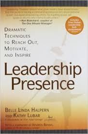 Leadership Presence – Belle Linda Halpern et Kathy Lubar