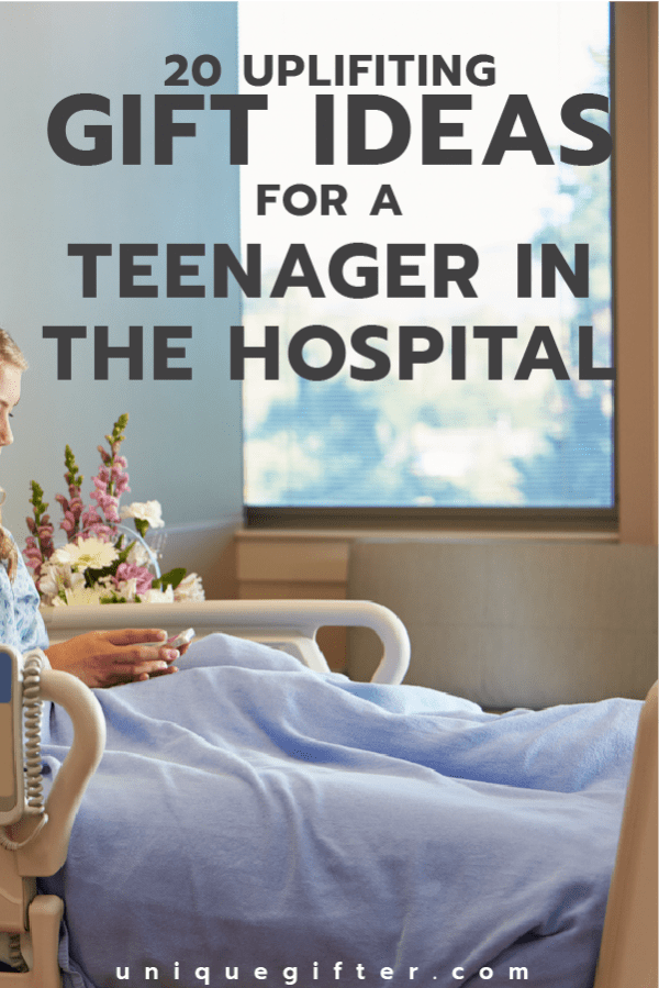20 Gift Ideas For A Teenager In The Hospital Unique Gifter