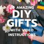 20 Amazing Diy Gifts With Video Instructions Unique Gifter