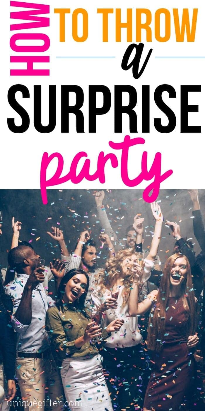 How to Throw a Surprise Party - Unique Gifter