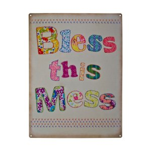 bless this mess plaque metal sign