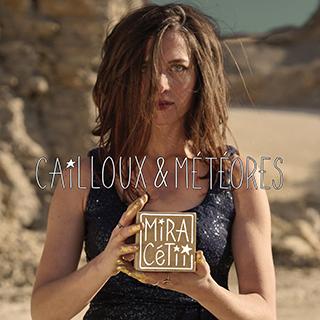 MiRA-CETii-Cailloux-Meteores320