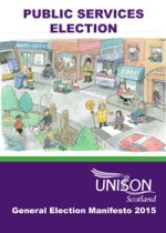 Public Services Election - UNISON Scotland Manifesto 2015