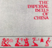 The Imperial Bells of China