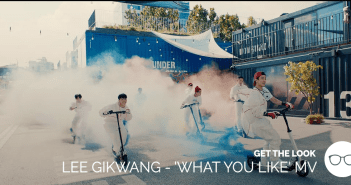 Get the Look, Fashion, Lee Kikwang, HIGHLIGHT, MV