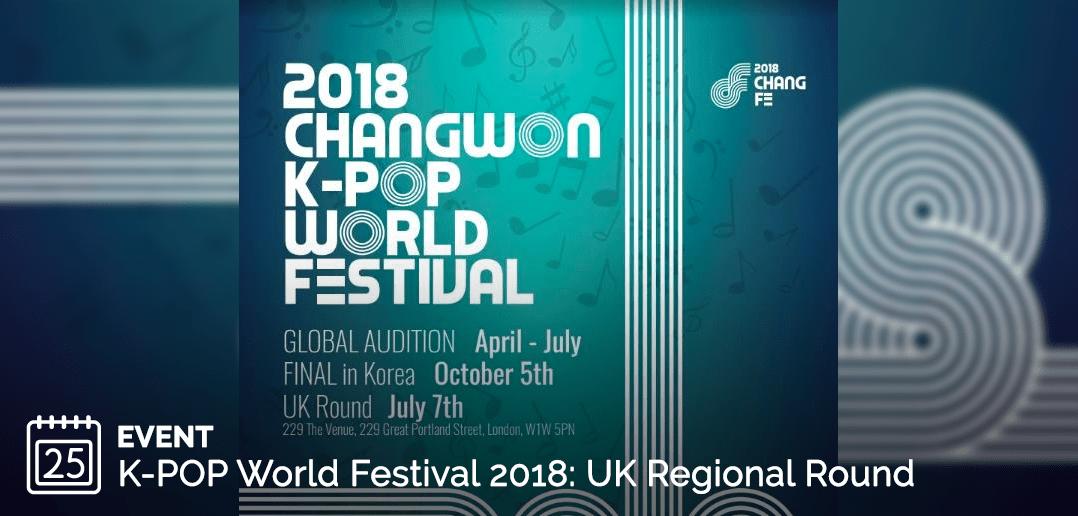 2018, Changwon K-Pop, KCCUK, London