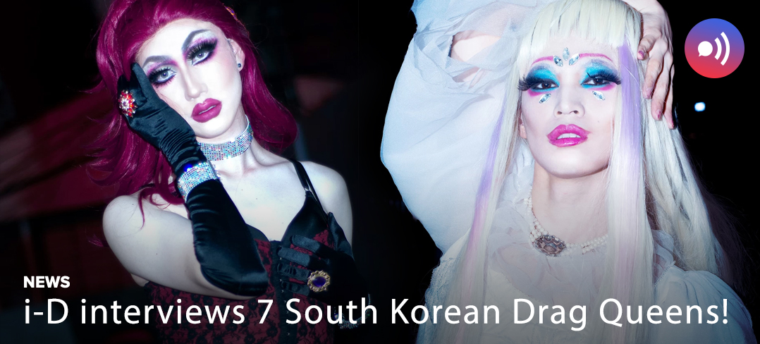 Drag Queens, Seoul, South Korea, Korea, i-D, VICE