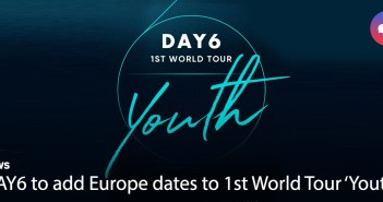 [News] Day6 to add Europe dates to 1st World Tour 'Youth'