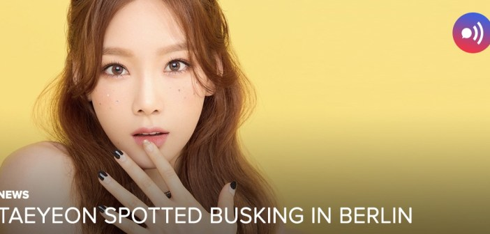 [NEWS] Taeyeon spotted busking in Berlin
