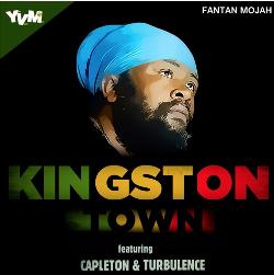 Fantan Mojah - Kingston Town (featuring Turbulence and Capleton)
