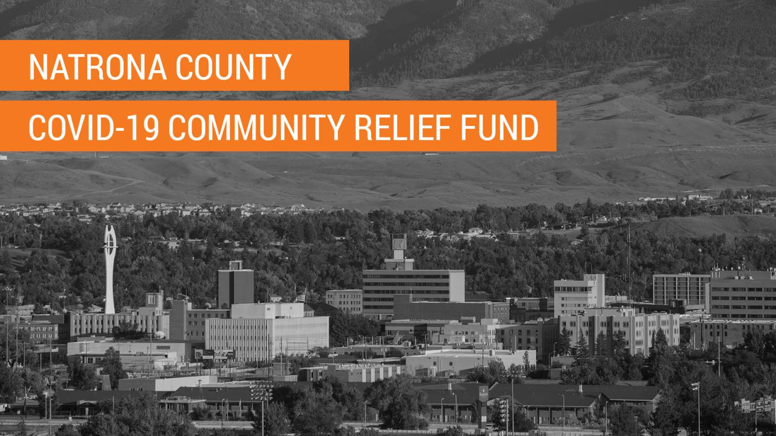 "Photo of Casper with the words ""Natrona County COVID-19 Community Relief Fund"" in orange block."