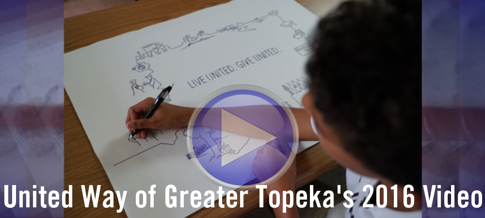 United Way of Greater Topeka 2016 Video