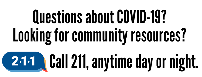 Call 211 for COVID-19 information
