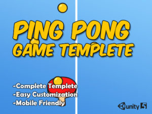 Ping Pong Complete Game Template