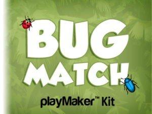 Bug Match PlayMaker Kit
