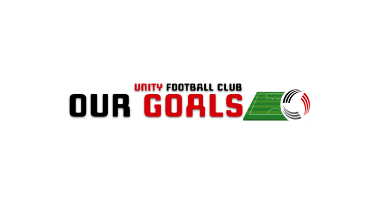 OUR GOALS UNITY