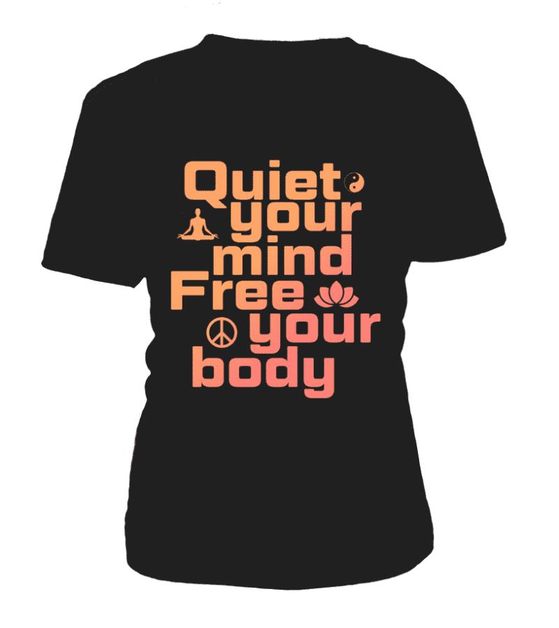 """T Shirt """"Quiet your mind"""" Pour femme - L'univers-karma"""