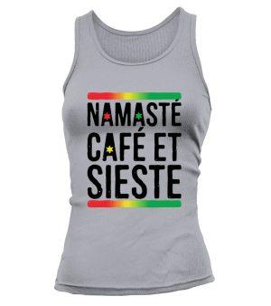 """Débardeur Femme """"Namasté, café et sieste"""" - L'univers-karma"""